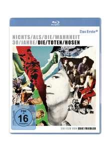 Die Toten Hosen: Nichts als die Wahrheit - 30 Jahre Die Toten Hosen (Blu-ray), Blu-ray Disc