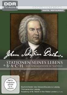 Johann Sebastian Bach: Stationen seines Lebens / b-a-c-h: Eine Dokumentation in 7 Kapiteln, DVD
