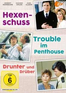 Hexenschuss / Trouble im Penthouse / Drunter und Drüber, DVD