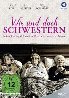Wir sind doch Schwestern, DVD