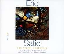 Erik Satie (1866-1925): Eric Satie - The Velvet Gentleman, 4 CDs