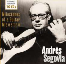 Andres Segovia - Milestones of a Guitar Maestro, 10 CDs