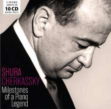 Shura Cherkassky - Milestones of a Piano Legend, 10 CDs