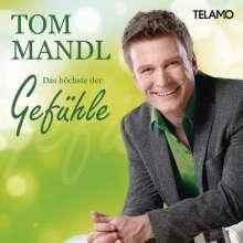Tom Mandl: Das höchste der Gefühle, CD