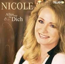 Nicole: Alles nur für Dich, CD
