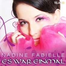 Nadine Fabielle: Es war einmal, CD