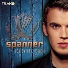 Johannes Spanner: Schoarfe Sach, CD