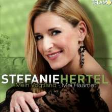 Stefanie Hertel: Mein Vogtland - Mei Haamet, CD
