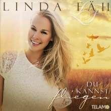 Linda Fäh: Du kannst fliegen, CD