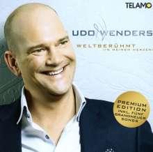 Udo Wenders: Weltberühmt (in meinem Herzen) (Premium Edition), CD
