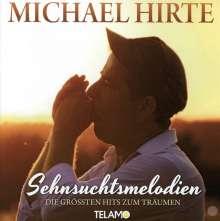 Michael Hirte: Sehnsuchtsmelodien - Die größten Hits zum Träumen, CD