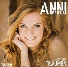 Anni Perka: Lass uns träumen, CD