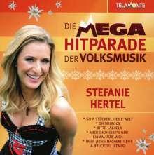 Stefanie Hertel: Mega Hitparade der Volksmusik, CD