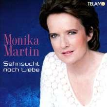 Monika Martin: Sehnsucht nach Liebe, CD