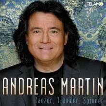 Andreas Martin: Tänzer, Träumer, Spinner, CD