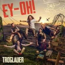 Troglauer Buam (Troglauer): Ey-Oh!, CD