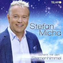 Stefan Micha: Schenk mir den Sternenhimmel, CD