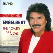 Engelbert (Schlager) (geb. 1936): The Power Of Love: Greatest Hits, CD