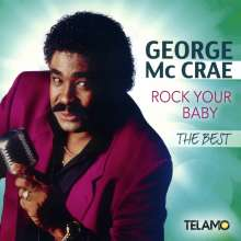 George McCrae: Rock Your Baby, The Best, CD