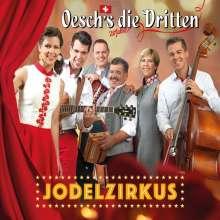Oeschs Die Dritten: Jodelzirkus, CD