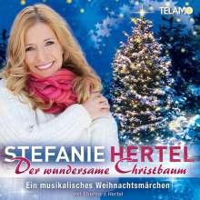 Stefanie Hertel: Der wundersame Christbaum, CD