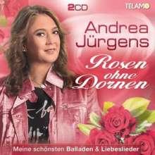 Andrea Jürgens: Rosen ohne Dornen: Meine schönsten Balladen & Liebeslieder, 2 CDs