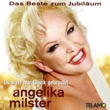 Angelika Milster: Du hast mir Glück gebracht: Das Beste zum Jubiläum, 2 CDs