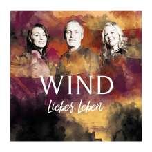 Wind: Liebes Leben, CD