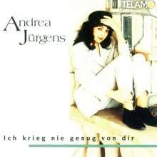 Andrea Jürgens: Ich krieg nie genug von dir, CD