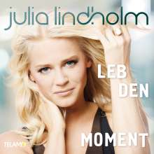 Julia Lindholm: Leb den Moment, CD