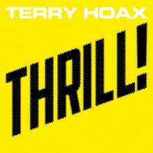 Terry Hoax: Thrill!, CD