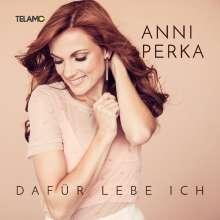 Anni Perka: Dafür lebe ich, CD
