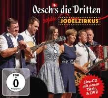 Oeschs Die Dritten: 20 Jahre Jodelzirkus, 2 CDs
