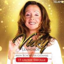 Vicky Leandros: Mein schönster Gedanke - 15 große Erfolge, CD