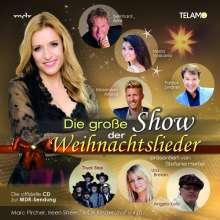 Stefanie Hertel präsentiert die große Show der Weihnachtslieder, CD
