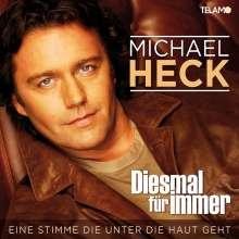 Michael Heck: Diesmal für immer, CD