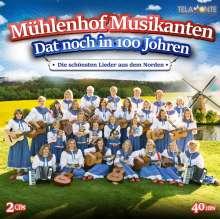 Dat noch in 100 Johren: Die schönsten Lieder aus dem Norden, 2 CDs