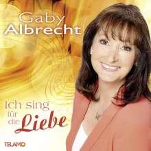 Gaby Albrecht: Ich sing für die Liebe, CD