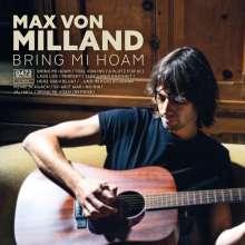 Max von Milland: Bring mi hoam, CD