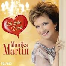 Monika Martin: Ich liebe Dich, CD