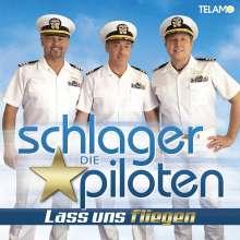 Die Schlagerpiloten: Lass uns fliegen, CD