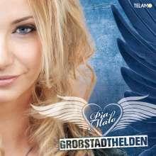 Pia Malo: Großstadthelden, CD