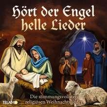 Hört der Engel helle Lieder: Die stimmungsvollsten religiösen Weihnachtslieder, CD