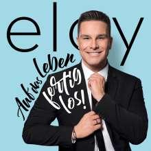 Eloy de Jong: Auf das Leben - Fertig los !, CD