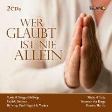 Wer glaubt ist nie allein, 2 CDs