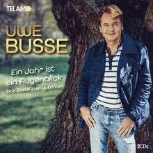 Uwe Busse: Ein Jahr ist ein Augenblick: Das Beste zum Jubiläum, 2 CDs