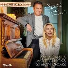 Stefan Mross & Anna-Carina Woitschack: Stark wie zwei (Geschenk Edition), CD