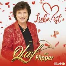 Olaf Der Flipper (Olaf Malolepski): Liebe ist, CD