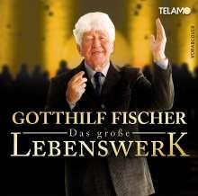 Gotthilf Fischer: Das große Lebenswerk, CD