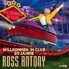 Ross Antony: Willkommen im Club - 20 Jahre, 2 CDs
